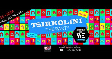 Tsirkolini THE Party vol.2 στο WE