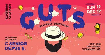 Upnloud presents Guts at Thermaikos