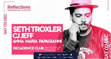 RFLX presents SETH Troxler , CJ JEFF , Anna Maria Papagianni