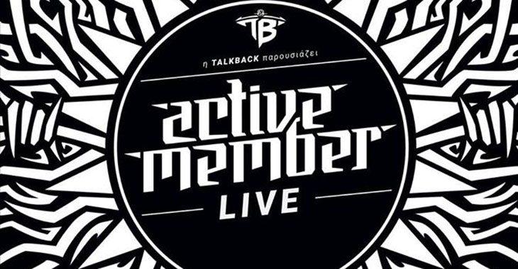 Active Member live στο Principal Club Theater