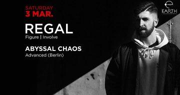 Regal & Abyssal Chaos στο Earth Club