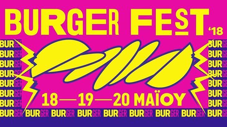 Burger Fest '18 - Θεσσαλονίκη