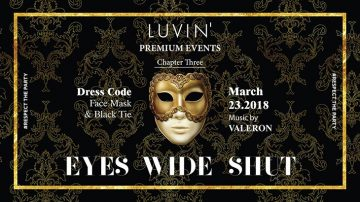 Eyes Wide Shut Event στο Luvin'