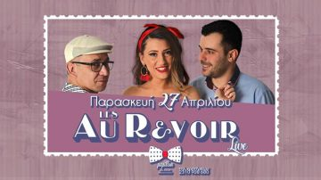 Les Au Revoir Live στο Papillon