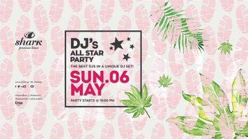 Dj's All Star Party στο Shark Bar | Restaurant