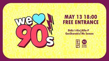 We Love 90's στο WE