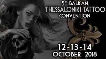 5th Thessaloniki Tattoo Convention 2018