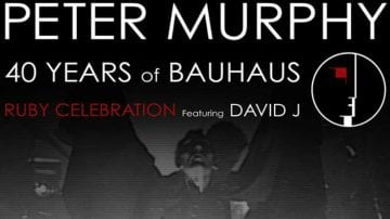 "Peter Murphy ""40 years of Bauhaus"" live στη Θεσσαλονίκη"