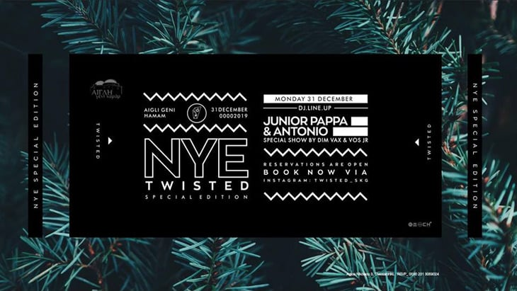 NYE Twisted μ τους Junior Pappa & Antonio στο Aigli Geni Hamam