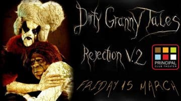 Dirty Granny Tales   Rejection Vol. 2 στο Principal Club Theater