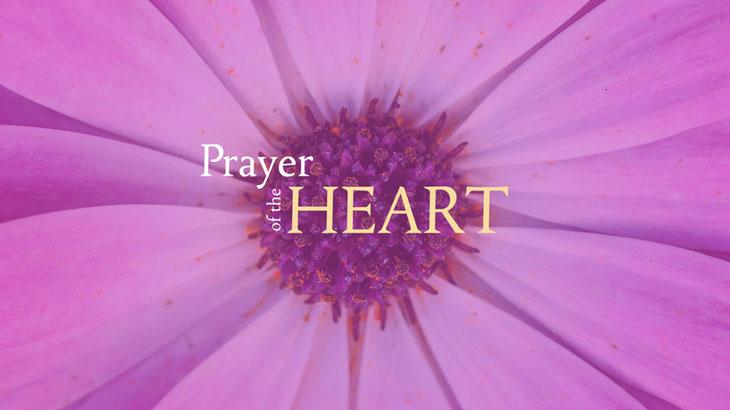 """Prayer of the Heart"""