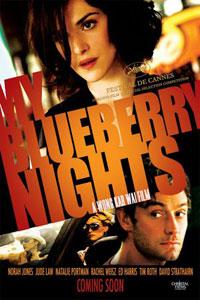 Αφίσα της ταινίας Οι Νύχτες μου Μακριά σου (My Blueberry Nights)