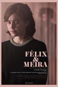 Φελίξ & Μέιρα (Felix et Meira)