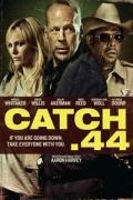 Η Συναλλαγή (Catch .44)