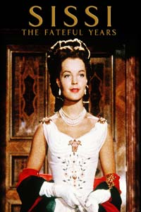 Αφίσα της ταινίας Σίσυ, τα Μοιραία Χρόνια (Sissi – Fateful Years of an Empress)
