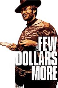 Αφίσα της ταινίας Μονομαχία στο Ελ Πάσο (For a Few Dollars More)