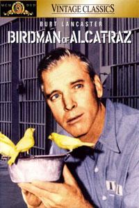 Αφίσα της ταινίας Ο Βαρυποινίτης του Αλκατράζ (Birdman of Alcatraz)