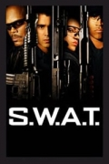 S.W.A.T. - Επίλεκτη Ομάδα Κρούσης (S.W.A.T.)