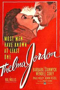 Αφίσα της ταινίας Ο Φάκελος της Θέλμα Τζόρντον ( The File on Thelma Jordon)