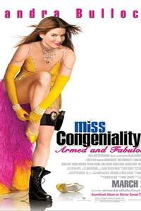 Αφίσα της ταινίας Miss… με το Ζόρι 2: Κυκλοφορεί και Οπλοφορεί (Miss Congeniality 2: Armed and Fabulous)