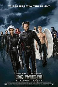 Αφίσα της ταινίας X-Men: Η Τελική Αναμέτρηση (X-Men: The Last Stand)