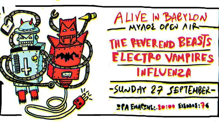 The Reverend Beasts, Electro Vampires & Influenza Live στο Μύλος Open Air