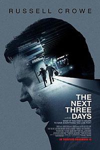 Αφίσα της ταινίας Οι Επόμενες Τρεις Μέρες (The Next Three Days)