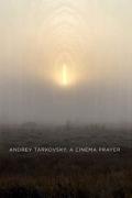 Αντρέι Ταρκόφσκι. Σινεμά σαν Προσευχή (Andrey Tarkovsky. A Cinema Prayer)