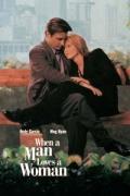 Όταν Ένας Άντρας Αγαπάει μια Γυναίκα (When a Man Loves a Woman)